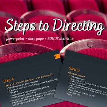 Steps to Directing [Powerpoint, Note Page, Bonus Activity]