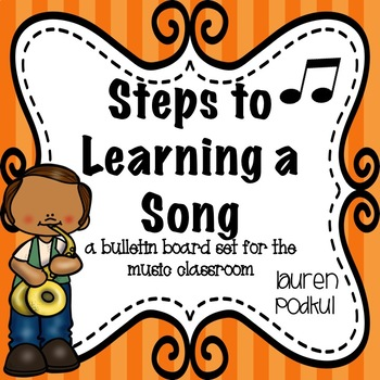 Steps to Learning a Song Bulletin Board Set (Band/Orchestra/Recorder/Piano)