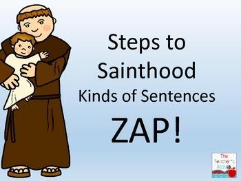 Steps to Sainthood ZAP! Kinds of Sentences