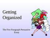 Steps to write a 5-Paragraph Persuasive Essay