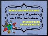 Stereotypes, Prejudice, & Discrimination (Oral Presentation Poster Project)
