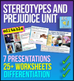 Stereotypes + Prejudice (racism, homophobia, disability, sexism, more!)