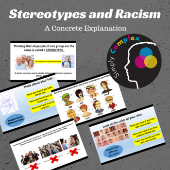 Stereotypes and Racism;  Differences in Appearance, Ethnicities & Ages