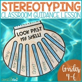 Stereotyping and Assumptions School Counseling Classroom Guidance Lesson