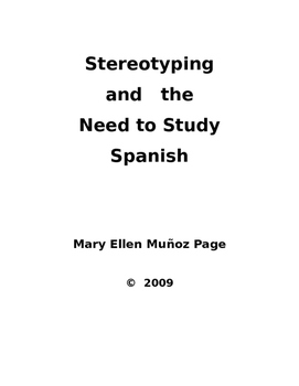 Stereotyping and the Need for Studying Spanish