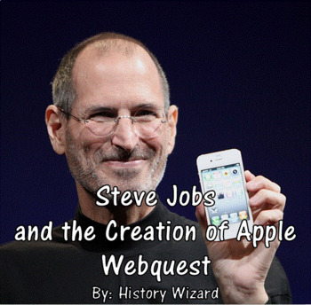 Steve Jobs, Bill Gates and the Rise of the Personal Computer Webquest