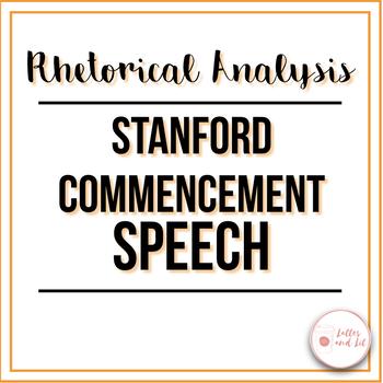 Steve Jobs' Commencement Speech: Rhetorical Analysis Guided Annotations