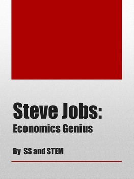Steve Jobs: Entrepreneur &  Economics Genius