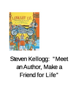 Steven Kellogg: Best Friends and Library Lil