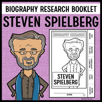 Steven Spielberg Biography Research Booklet