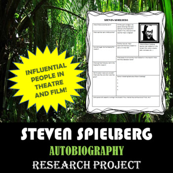 Steven Spielberg: Research Project, Autobiography Worksheet