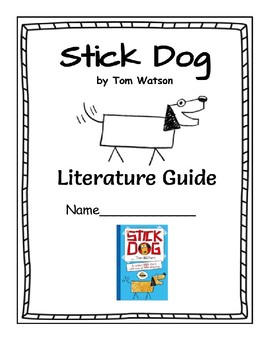 Stick Dog - Literature Guide