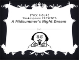 Stick Figure A Midsummer's Night Dream - Shakespeare Summary PowerPoint