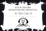 Stick Figure As You Like It - Shakespeare Summary PowerPoint