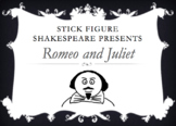 Stick Figure Romeo and Juliet - Shakespeare Summary PowerPoint