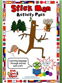 Stick Man - Activity Pack - Learning through Craft, Stories and Games