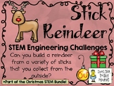Stick Reindeer ~ STEM Engineering Challenges Pack ~ Christ