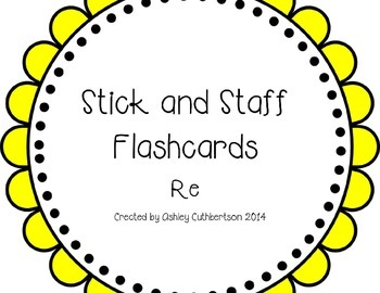 Stick and Staff Flashcards: Re