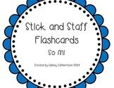 Stick and Staff Flashcards: So-mi