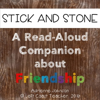 Stick and Stone:  Book Companion About Friendship