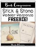 Stick and Stone Reader Response Freebie