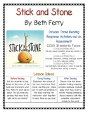 Stick and Stone Reading Comprehension Activities (CCSS) Bu
