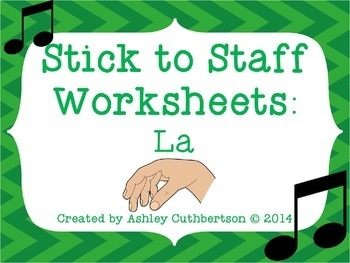 Stick to Staff Worksheets: La