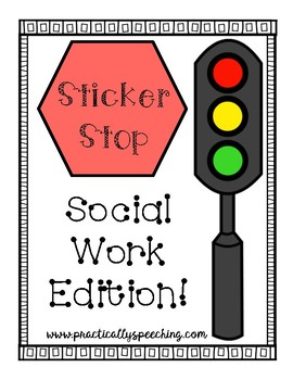 Sticker Stop: Social Work Edition