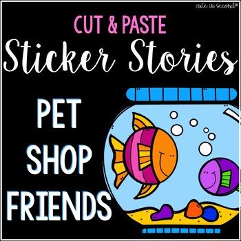 Sticker Story Cut and Paste PET SHOP THEMED No Prep