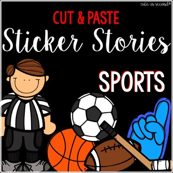Sticker Story Cut and Paste SPORTS THEMED No Prep