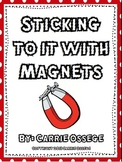 Sticking To It With Magnets