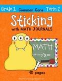 Sticking With Math Journals - Grade 1 -Term 2