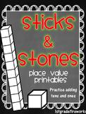 Sticks & Stones...Place Value Printables