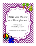 Sticks and Stones and Homophones Assessment