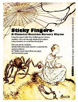 Sticky Fingers- A Chemical Reaction Nursery Rhyme