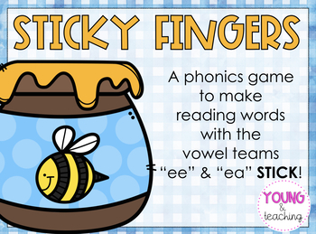Sticky Fingers Phonics Game: Practice Vowel Teams ee and ea