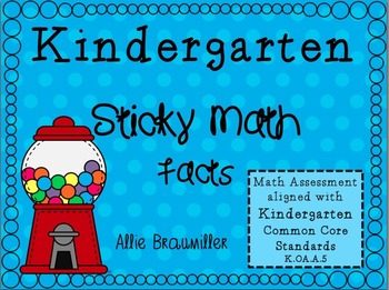 Kindergarten Math Assessment [Sticky Math Facts]