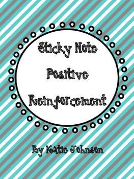 Sticky Note Positive Reinforcements