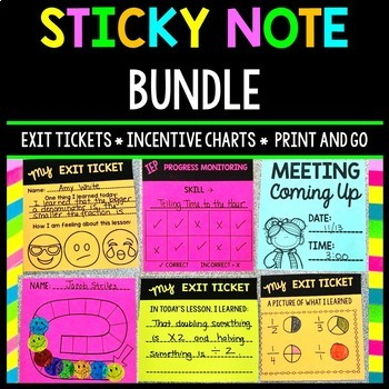 Sticky Note Printables - IEP - Exit Ticket - Incentive Chart - Reminder - BUNDLE
