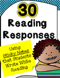 30 Reading Responses Using Sticky Notes Students Wrote While Reading