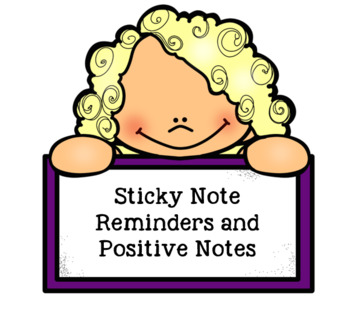 Sticky Note Reminders and Positive Notes
