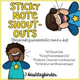 Sticky Note Shout-Outs