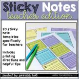 Sticky Note Templates (Teacher Edition)