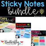 Sticky Notes Bundle: Student Feedback, Teacher Appreciatio