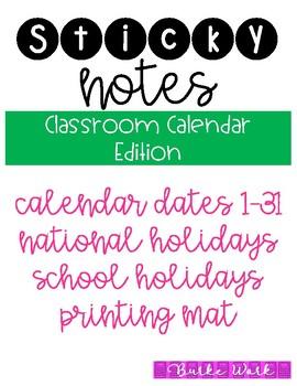 Sticky Notes: Classroom Calendar Edition