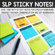 Sticky Notes and Labels for Speech Language Pathologists
