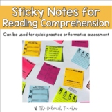 Sticky Notes for Reading Comprehension