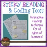 Sticky Reading: Using Sticky Notes and Coding Text to Bett