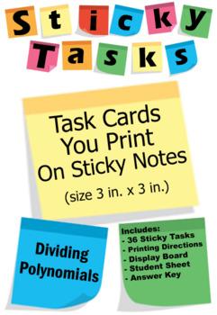 Sticky Tasks - Task Cards You Print on Sticky Notes - Dividing Polynomials