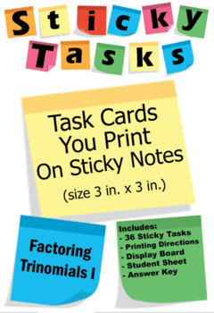 Sticky Tasks - Task Cards You Print on Sticky Notes - Factoring Trinomials